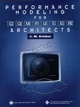 Performance Modeling for Computer Architects  (0818670940) cover image