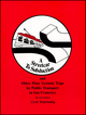Streetcar to Subduction and Other Plate Tectonic Trips by Public Transport in San Francisco (0875902340) cover image