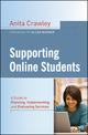 Supporting Online Students: A Practical Guide to Planning, Implementing, and Evaluating Services (1118076540) cover image