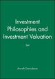 Investment Philosophies, 2e & Investment Valuation, 3e Set