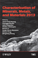 Characterization of Minerals, Metals, and Materials 2013 (1118605640) cover image