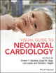 Visual Guide to Neonatal Cardiology  (1118635140) cover image