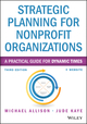 Strategic Planning for Nonprofit Organizations: A Practical Guide for Dynamic Times, 3rd Edition (1118768140) cover image
