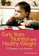 Early Years Nutrition and Healthy Weight (1118792440) cover image