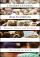 Understanding Behaviorism: Behavior, Culture, and Evolution, 3rd Edition (1119143640) cover image