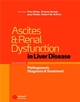 Ascites and Renal Dysfunction in Liver Disease: Pathogenesis, Diagnosis, and Treatment, 2nd Edition (1405118040) cover image