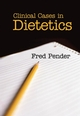 Clinical Cases in Dietetics (1405125640) cover image