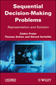 Sequential Decision-Making Problems: Representation and Solution (1848211740) cover image