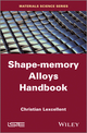 Shape-Memory Alloys Handbook (1848214340) cover image
