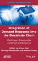 Integration of Demand Response into the Electricity Chain: Challenges, Opportunities, and Smart Grid Solutions (1848218540) cover image