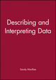 Describing and Interpreting Data (1854331140) cover image