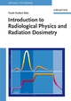 Introduction to Radiological Physics and Radiation Dosimetry (3527617140) cover image