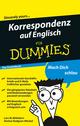Korrespondenz auf Englisch für Dummies Das Pocketbuch (3527638040) cover image