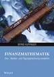 Finanzmathematik: Zins-, Renten- und Tilgungsrechnung verstehen (3527699740) cover image