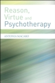 Reason, Virtue and Psychotherapy (0470019441) cover image
