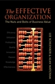 The Effective Organization: The Nuts and Bolts of Business Value (0470024941) cover image