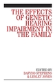 The Effects of Genetic Hearing Impairment in the Family (0470029641) cover image