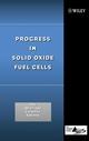 Progress in Solid Oxide Fuel Cells