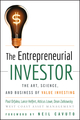 The Entrepreneurial Investor: The Art, Science, and Business of Value Investing  (0470227141) cover image