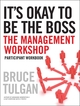 It's Okay to Be the Boss: Participant Workbook (0470405341) cover image