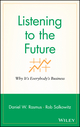 Listening to the Future: Why It's Everybody's Business (0470413441) cover image