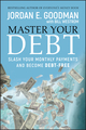 Master Your Debt: Slash Your Monthly Payments and Become Debt Free  (0470484241) cover image