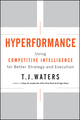 Hyperformance: Using Competitive Intelligence for Better Strategy and Execution (0470533641) cover image