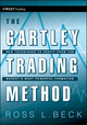 The Gartley Trading Method: New Techniques To Profit from the Market s Most Powerful Formation (0470583541) cover image