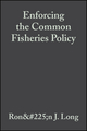 Enforcing the Common Fisheries Policy (0470698241) cover image