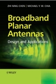 Broadband Planar Antennas: Design and Applications (0470871741) cover image