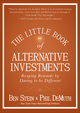 The Little Book of Alternative Investments: Reaping Rewards by Daring to be Different (0470920041) cover image