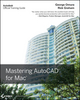 Mastering AutoCAD for Mac (0470932341) cover image