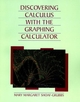 Discovering Calculus with Graphing Calculator, 2nd Edition (0471009741) cover image