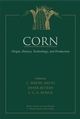 Corn: Origin, History, Technology, and Production (0471411841) cover image