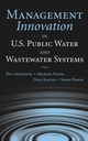 Management Innovation in U.S. Public Water and Wastewater Systems (0471657441) cover image
