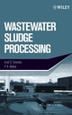 Wastewater Sludge Processing (0471700541) cover image