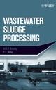 Wastewater Sludge Processing