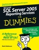 Microsoft SQL Server 2005 Reporting Services For Dummies (0471758841) cover image