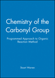 Chemistry of the Carbonyl Group - Programmed Approach to Organic Reaction Method  (0471921041) cover image