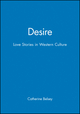 Desire: Love Stories in Western Culture (0631168141) cover image
