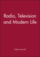 Radio, Television and Modern Life (0631198741) cover image