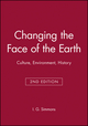 Changing the Face of the Earth: Culture, Environment, History, 2nd Edition (0631199241) cover image