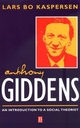 Anthony Giddens: An Introduction to a Social Theorist (0631207341) cover image