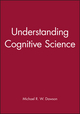 Understanding Cognitive Science (0631208941) cover image