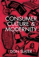 Consumer Culture and Modernity (0745603041) cover image
