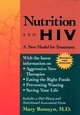 Nutrition and HIV: A New Model for Treatment, Revised and Updated (0787939641) cover image