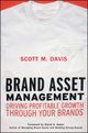 Brand Asset Management: Driving Profitable Growth Through Your Brands (0787963941) cover image