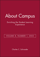 About Campus: Enriching the Student Learning Experience, Volume 8, Number 1, 2003 (0787968641) cover image