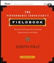 The Performance Consultant's Fieldbook: Tools and Techniques for Improving Organizations and People, 2nd Edition (0787985341) cover image
