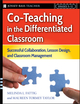 Co-Teaching in the Differentiated Classroom: Successful Collaboration, Lesson Design, and Classroom Management, Grades 5-12 (0787987441) cover image